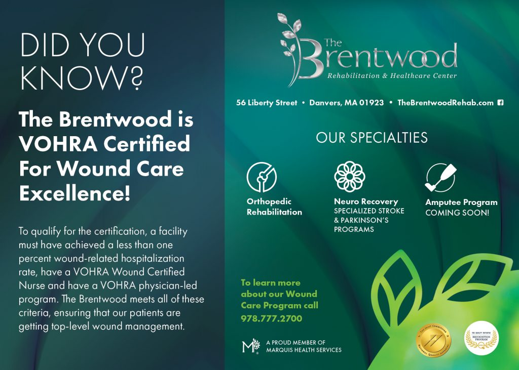 Did You Know The Brentwood Is Vohra Certified For Wound Care