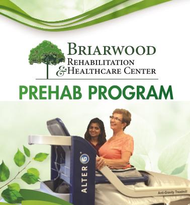 Briarwood Rehabilitation and Healthcare Center Prehab Program