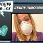 Behind The Mask – Get To Know: Jennifer Livingstone, LCSW – Director of Social Services
