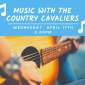 Upcoming Event: Music with the Country Cavaliers